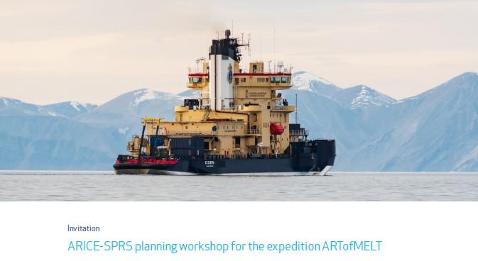 ARICE-SPRS Workshop: Expedition ARTofMELT